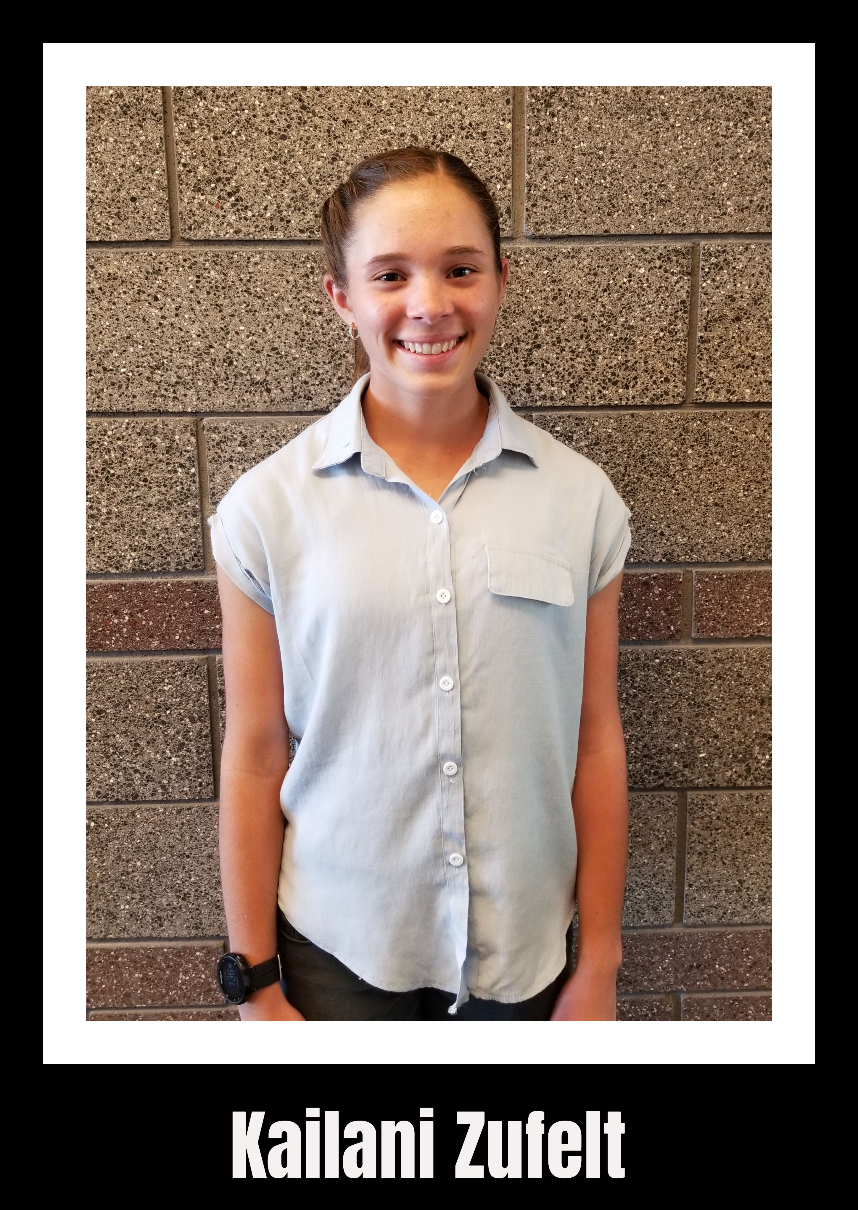 Kailani Zufelt sophomore student of the month