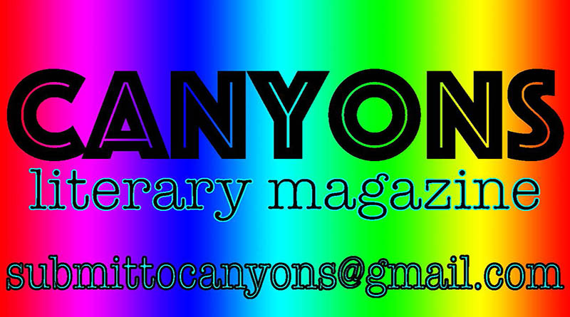 Submit articles to Canyon Magazine at submitttocanyons@gamil.com
